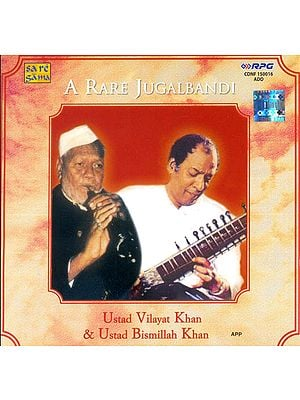 A Rare Jugalbandi (Ustad Vilayat Khan and Ustad Bismillah Khan) (Audio CD)