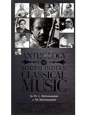 Anthology of South Indian Classical Music (With Booklet Inside) (Set of 4 CDs)