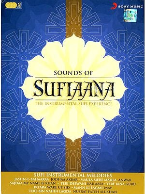 Sound of Sufiaana: The Instrumental Sufi Experience (Set of 3 CDs)