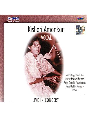 Live in Concert Kishori Amonkar:  Vocal  (Audio CD)