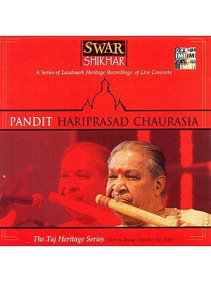 Pandit Hariprasad Chaurasia: The Taj Heritage Series Live in Jaipur (Audio CD)