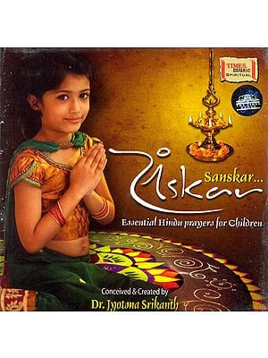 Sanskar: Essential Hindu Prayers for Children (Audio CD)