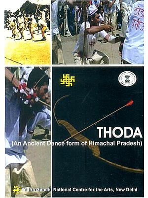 Thoda: An Ancient Dance Form of Himachal Pradesh (DVD)