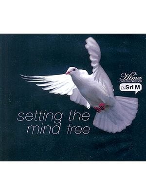 Setting The Mind Free (Audio CD)