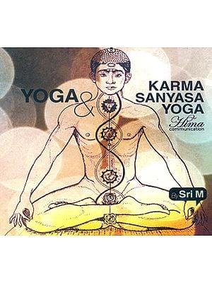 Yoga and Karma Sanyasa Yoga (MP3 CD)