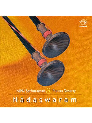 Nadaswaram: MPN Sethuraman and Ponnu Swamy (Audio CD)
