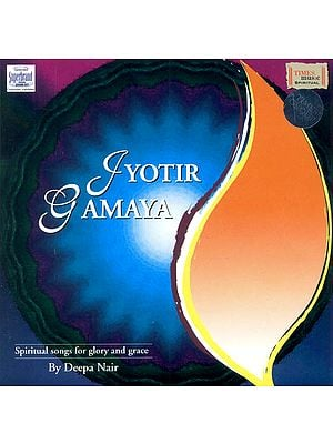 Jyotir Gamaya: Spiritual Songs for Glory and Grace (Audio CD)