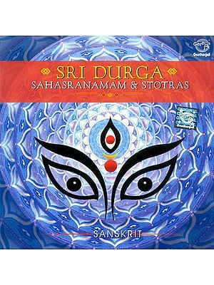 Sri Durga Sahasranamam and Stotras: Sanskrit (Audio CD)