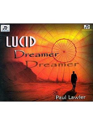 Lucid Dreamer (Audio CD)