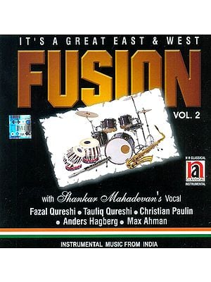 Fusion: It's a Great East and West  (Vol. 2) (Audio CD)