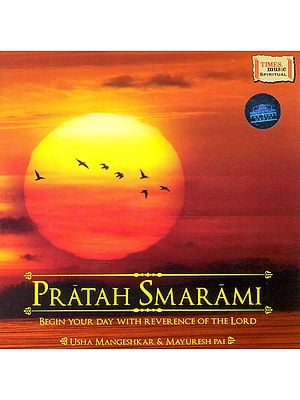 Pratah Smarami: Begin Your Day With Reverence of The Lord (Audio CD)