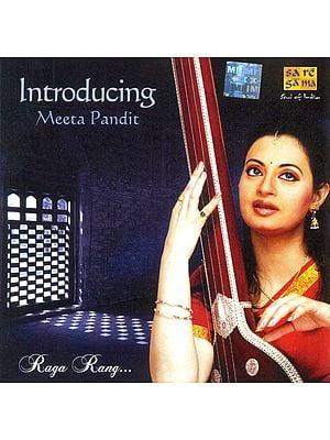 Introducing Meeta Pandit Raga Rang (Audio CD)