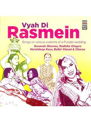 Vyah Di Rasmein (Songs on Various Customs of a Punjabi Wedding) (Audio CD)