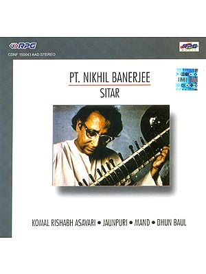 Pt. Nikhil Banerjee Sitar (Audio CD)