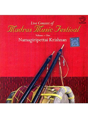 Live Concert Of Madras Music Festival: Nadaswaram, Volume-One (Audio CD)