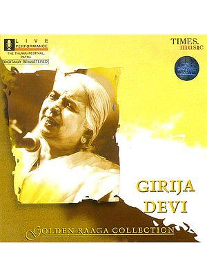 Girija Devi: Golden Raaga Collection (Audio CD)