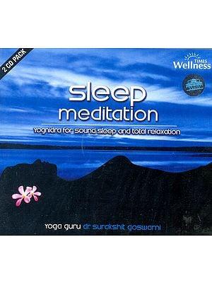 Sleep Meditation: Yognidra for Sound Sleep and Total Relaxation (Set of 2 Audio CDs)