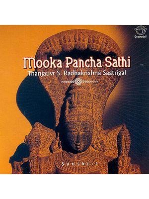 Mooka Pancha Sathi (Thanjauvr S. Radhakrishna Sastrigal) (Audio CD)