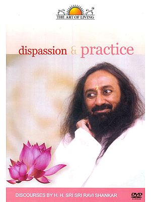 Dispassion and Practice or Compassion and Trust (Set of 2 DVDs)