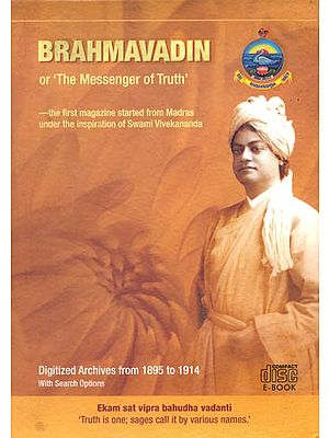 Brahmavadin or 'The Messenger of Truth' (The First Magazine Started From Madras Under The Inspiration of Swami Vivekananda)