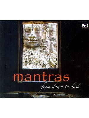 Mantras: From Dawn to Dusk (Audio CD)