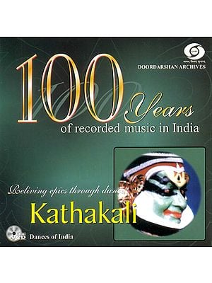Kathakali: Reliving Epics Through Dance - 100 Years of Recorded Music In India (Audio CD)
