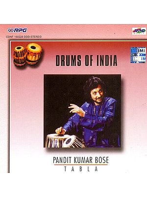 Drums of India (Pandit Kumar Bose - Tabla) (Audio CD)