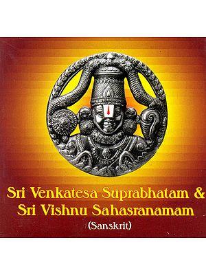 Sri Venkatesa Suprabhatam and Sri Vishnu Sahasranamam (Audio CD)