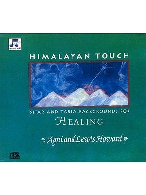 Himalayan Touch Sitar and Tabla Backgrounds For Healing (Audio CD)