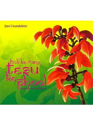 Holi Ke Rang Tesu Ke Phool (Audio CD)