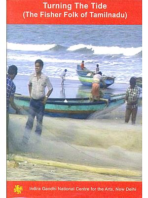 Turning The Tide (The Fisher Folk of Tamilnadu) (DVD)