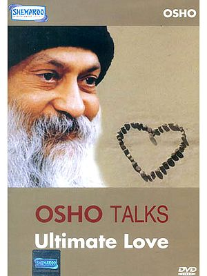OSHO TALKS: Ultimate Love (DVD)