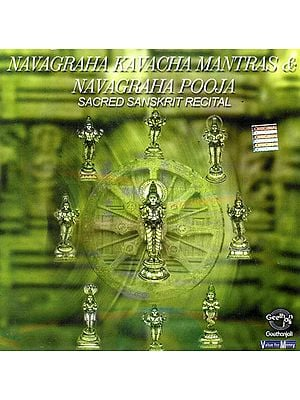 Navagraha Kavacha Mantras and Navagraha Pooja: Sacred Sanskrit Recital (Audio CD)