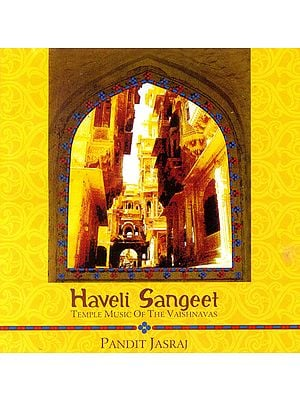 Haveli Sangeet: Temple Music of the Vaishnavas (Audio CD) (With booklet inside)