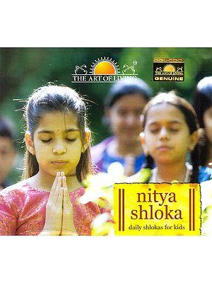 Nitya Shloka: Daily Shlokas for Kids (Audio CD)