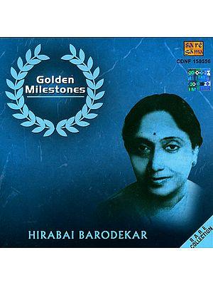 Golden Milestones (Hirabai Barodekar)