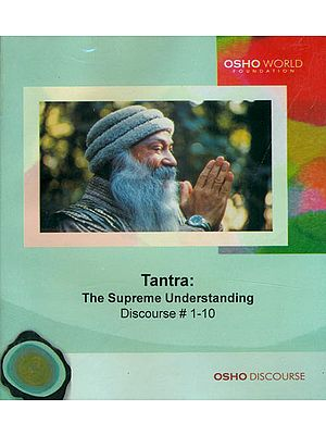 Tantra: The Supreme Understanding (Discourse 1-10) (MP3 CD)