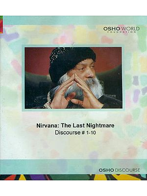 Nirvana: The Last Nightmare (Discourse 1-10) (MP3 CD)