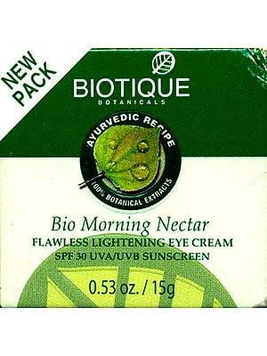 Bio Morning Nectar Flawless Lightening Eye Cream SPF 30 UVA/UVB Sunscreen (100% Botanical Extracts)