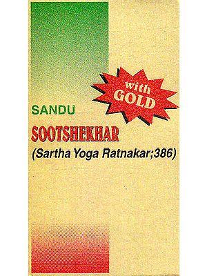 Sootshekhar (Sartha Yoga Ratnakar,386)
