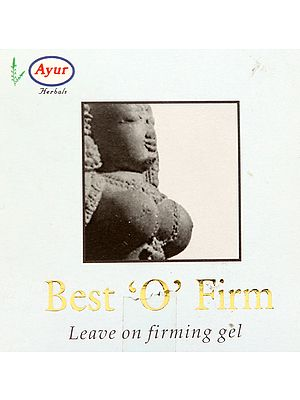 Best 'O' Firm (Leave on firming Gel)