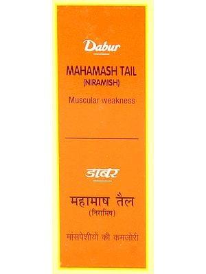 Mahamash Tail (Niramish) Muscular Weakness