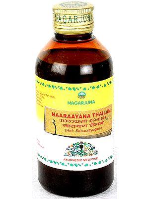 Naaraayana Thailam (Ref: Sahasrayogam)