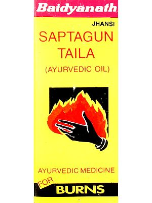 Saptagun Taila for Burns (Ayurvedic Oil)