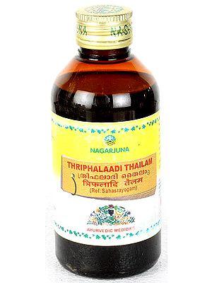 Thriphalaadi Thailam (Ref: Sahasrayogam)