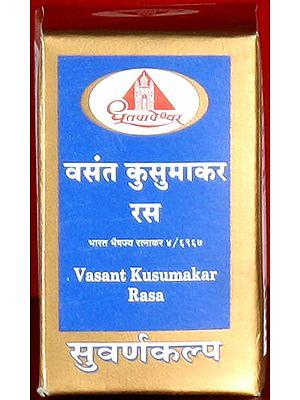 Vasant Kusumakar Rasa – Bharat Bhaishajya Ratnakar 4/6967 (Suvarna Kalpa)