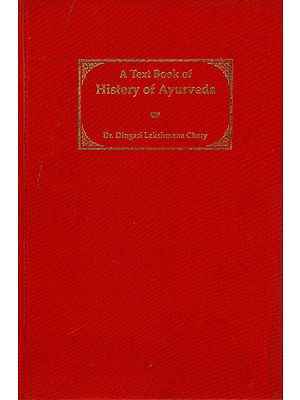 A Text Book of History of Ayurveda