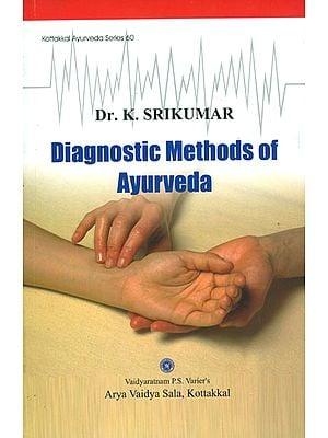 Diagnostic Methods of Ayurveda