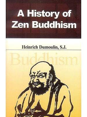 A History of Zen Buddhism