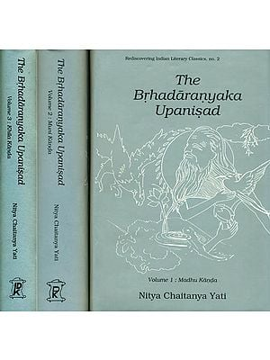 The Brhadaranyaka Upanisad (In Three Volumes)